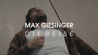 Max Giesinger - Die Reise (Offizielles Video)