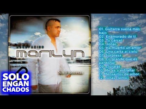 Agrupacion Marilyn - Sin Fronteras ► Disco Completo