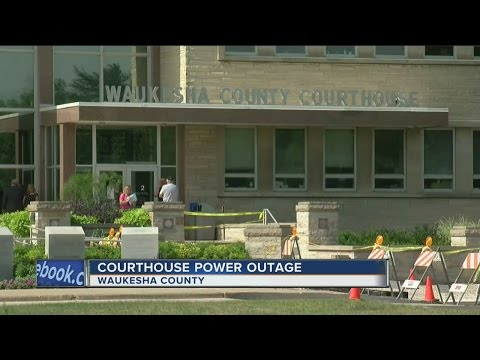 Power outage forces Waukesha County Courthouse to close