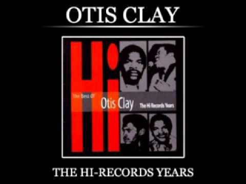 Otis Clay- Slow and Easy
