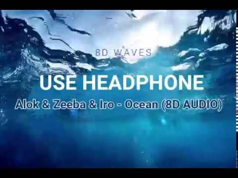 Alok Zeeba IRO - Ocean 8D