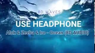 Baixar Alok, Zeeba, IRO - Ocean (8D AUDIO)