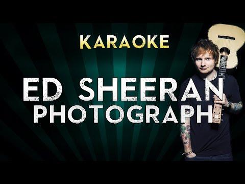 Ed Sheeran - Photograph | Official Karaoke Instrumental Lyrics Cover Sing Along