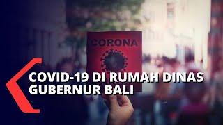 Temuan 20 Kasus Covid-19 di Rumah Dinas Gubernur Bali