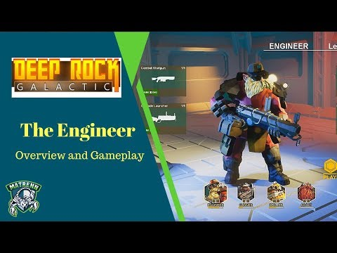 Deep Rock Galactic : Engineer Overview and Gameplay