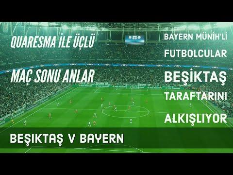Beşiktaş v Bayern Münih Maç Sonu Muhteşem Anlar   Quaresma ile Üçlü   Bayern, Taraftarı Alkışlıyor