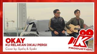 Download lagu OKAY - Ku Relakan Dikau Pergi COVER