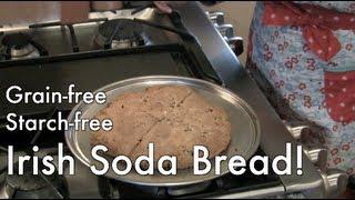 Irish Soda Bread (grain-free, Gluten-free, Dairy-free, Cane Sugar-free)