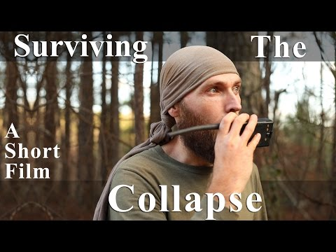Apocalyptic Short Film - Surviving The Collapse - 1080p HD