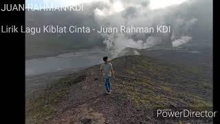 Lirik lagu Kiblat cinta- Juan Rahman terbaru