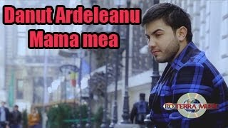 Danut Ardeleanu - Mama mea (Oficial Video)