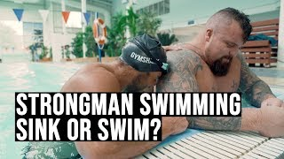 Strongman Swimming | Sink or Swim?