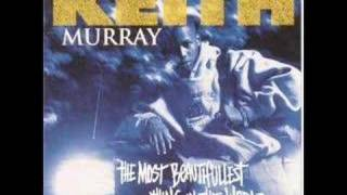Keith Murray-Most Beautifullest Thing In This World