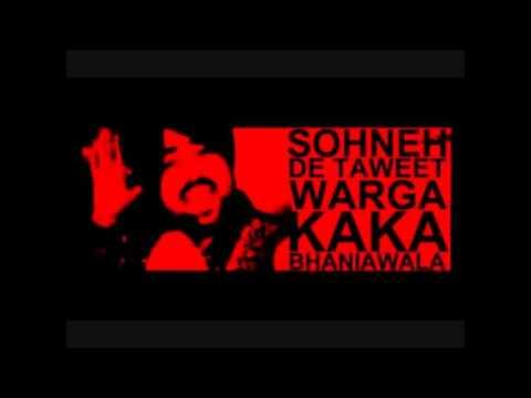 Sohneh De Taweet Warga- Kaka Bhaniawala