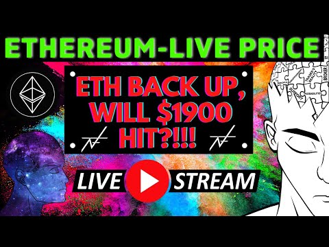 LIVE STREAM – ETHEREUM HAS RECOVERED!!! WILL WE SEE $1900?