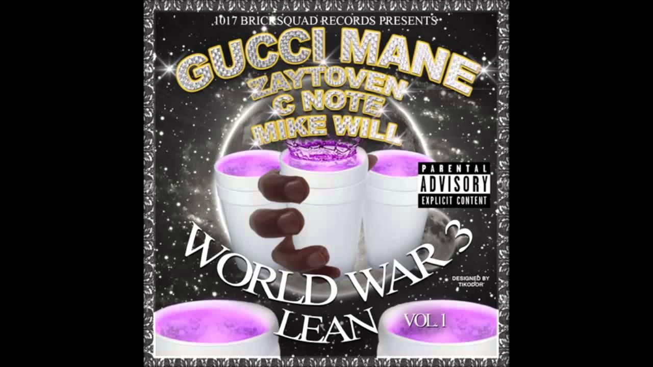 Gucci Mane - Activist (World War 3 Lean)