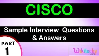 cisco top most interview questions and answers for freshers experienced online videos lectures