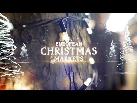Exploring European Christmas Markets