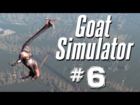 WHAT HAVE I CREATED?? | Goat Simulator - Part 6