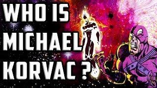 History and Origin of Michael Korvac - Korvac Saga Coming To Marvel MCU Phase 4!