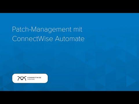 Feature-Video: Automatisiertes Patch-Management mit ConnectWise Automate