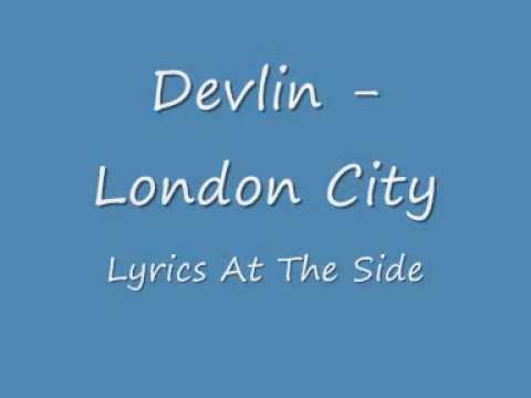London City - Devlin With Lyrics