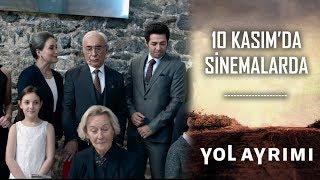 Sabırsızlıkla Beklediğiniz Yol Ayrımı 10 Kasım'da Sinemalarda...