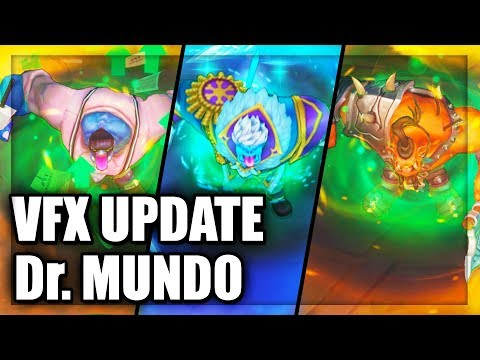 All Dr Mundo Skins Visual Effects Update (VFX) 2018 - League of Legends