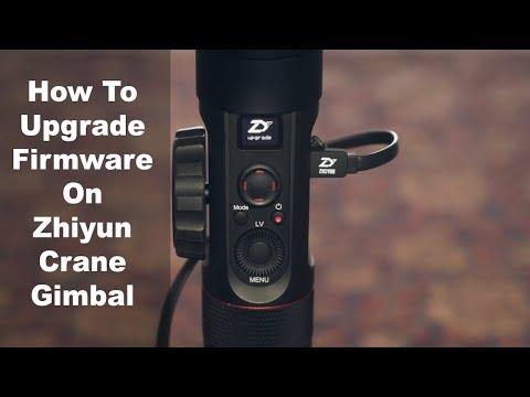 How To Upgrade Firmware On Zhiyun Crane Gimbal   Momentum Productions