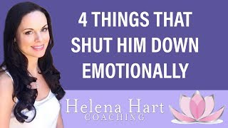 4 Things That Shut Him Down Emotionally (And How To Turn It Around)