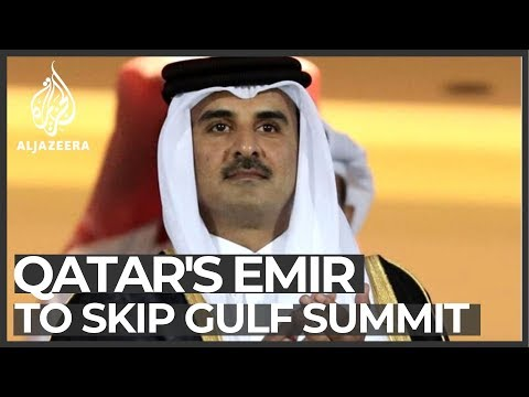 Qatar's Emir Sheikh Tamim to skip Gulf summit in Saudi Arabia