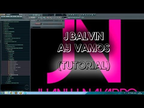 Tutorial Ay Vamos (J Balvin)