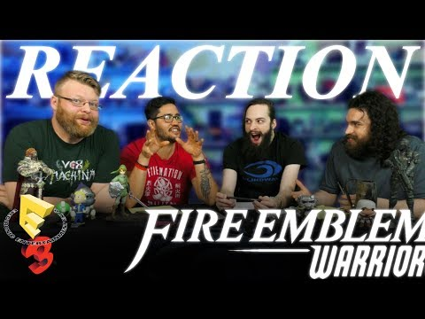 Fire Emblem Warriors Trailer REACTION!! E3 2017