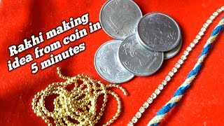 5 minutes Easy Rakhi Making Ideas from coin | How To Make Rakhi At Home