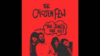 The Chosen Few - The Joke