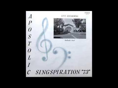 Apostolic Singspiration 1973 (Redlands Bowl – LIVE)