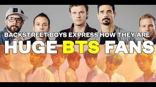 Backstreet Boys express how they are huge BTS fans