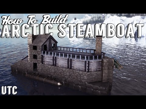 Ark Building Tutorial :: The Arctic Steamboat :: Ark Raft De