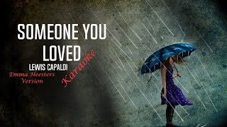 Gambar cover Someone You Loved - Emma Heesters (KARAOKE) [LYRICS]