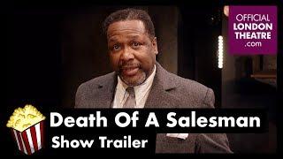Death Of A Salesman - Trailer (West End)