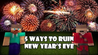5 Ways to ruin New Year