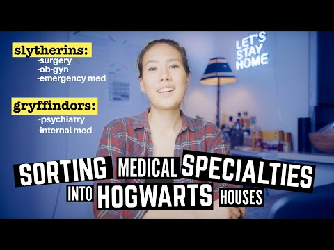 Sorting Medical Specialties into Hogwarts Houses!
