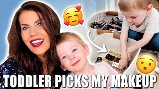 TODDLER PICKS MY MAKEUP
