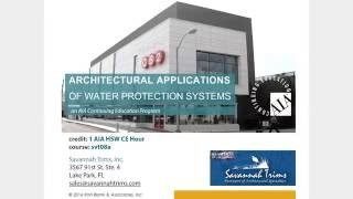SVT08B - Architectural Applications of Water Protection Systems (Trailer)