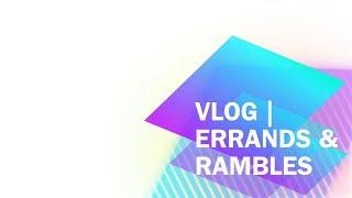 VLOG | Errands & Rambles - June 07, 2014 Thumbnail
