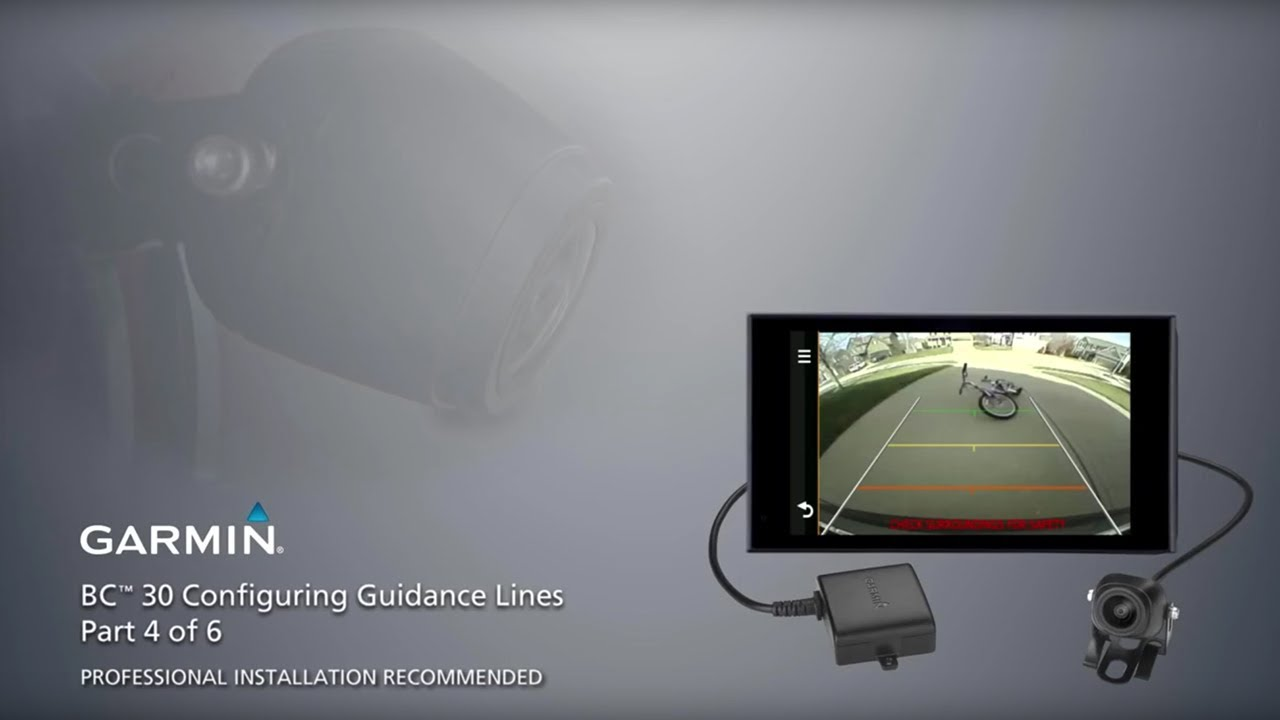 Wireless Backup Camera >> Garmin BC™ 30 Wireless Backup Camera – Installation Part 4 – Configuring Guidance Lines - YouTube