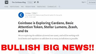 Coinbase to explore adding Cardano, Basic Attention Token, Stellar Lumens, Zcash, and 0x