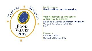 Food Tradition and Innovation - Wild plant foods as new source of bioactive compounds