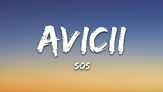 Avicii - SOS (Lyrics) ft. Aloe Blacc
