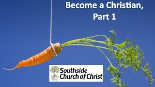 """motivating Others To Become A Christian, Part 1"" Sunday Morning Sermon 3/9/14"